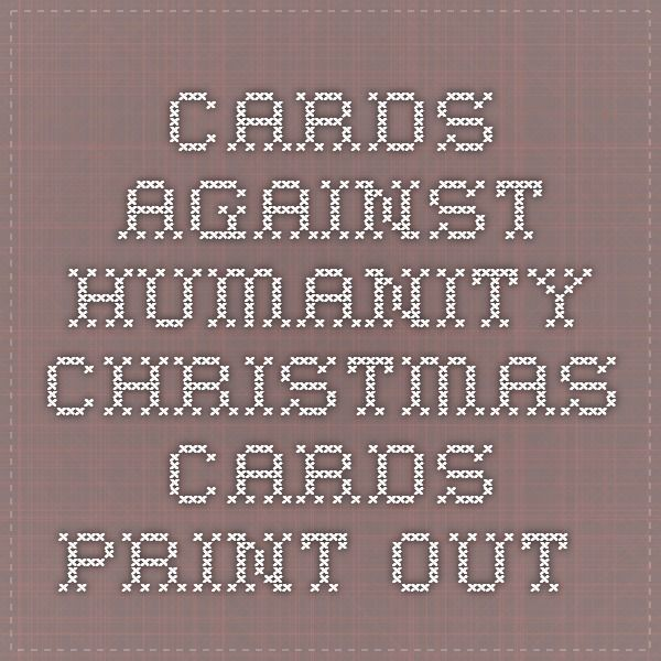 It's just an image of Epic Cards Against Humanity Print Out