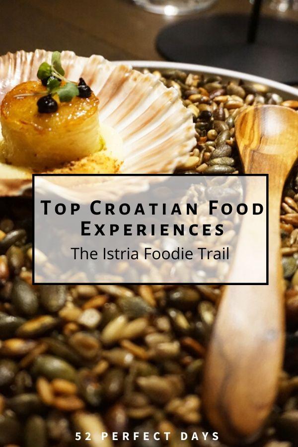Top Croatian Food Experiences The Istria Foodie Trail Croatian Recipes Food Experiences Food