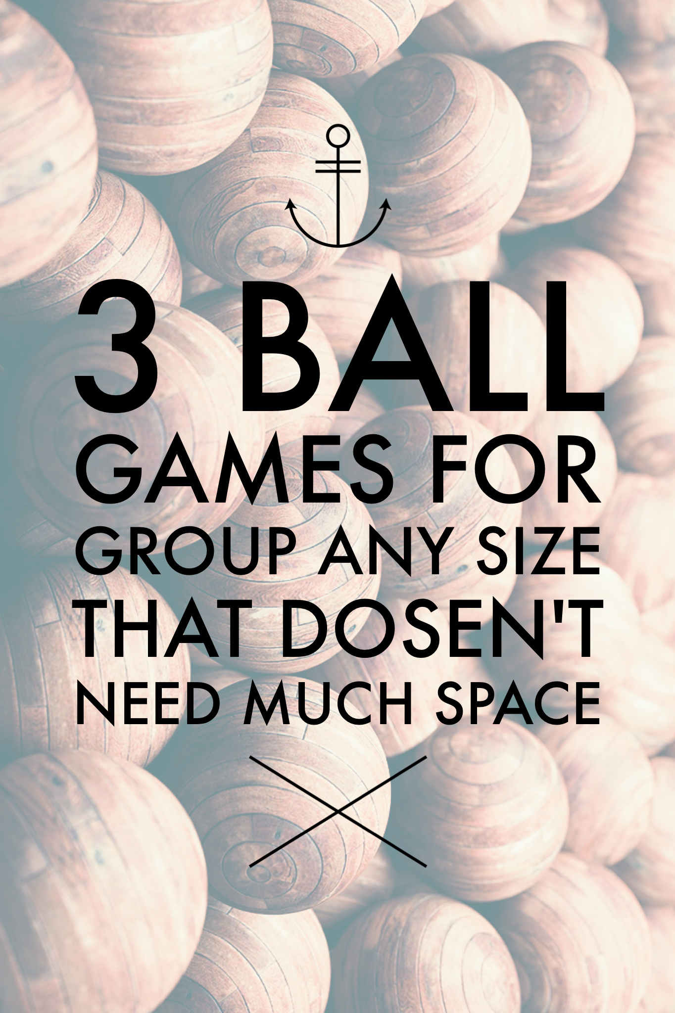 3 fun games involving a ball that you can play indoor or outdoor