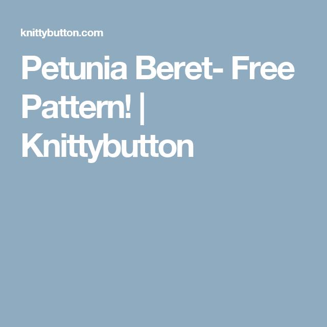 Petunia Beret- Free Pattern! | Knittybutton
