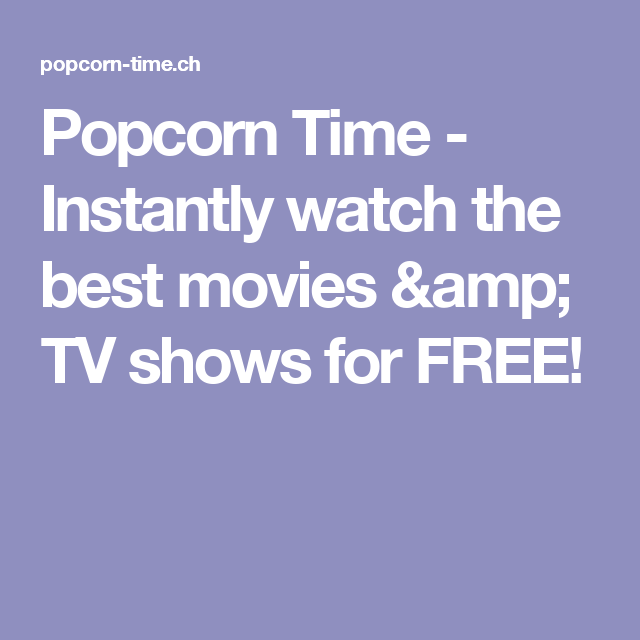 popcorn free movies and tv shows
