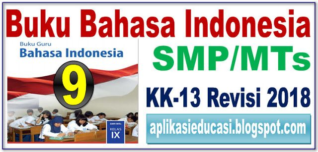 DOWNLOAD BUKU BAHASA INDONESIA KELAS 9 KURIKULUM 2013 GURU ...