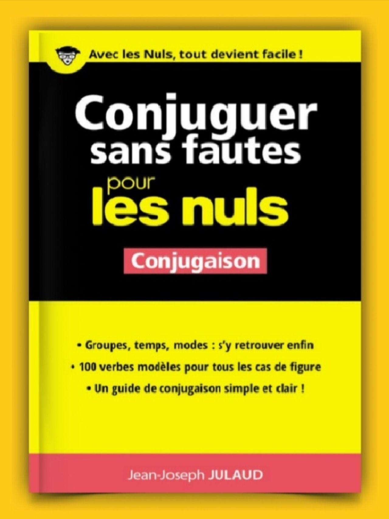La Grammaire Pour Les Nuls : grammaire, Conjuguer, Fautes, French, Vocabulary,, Grammar,, Vocabulary