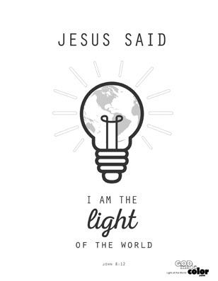 Free I Am The Light Of The World Printable Www Godmadecolor Com