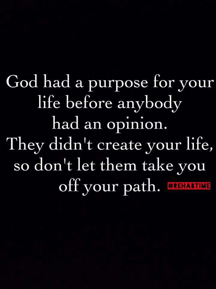 God has a purpose for your life.