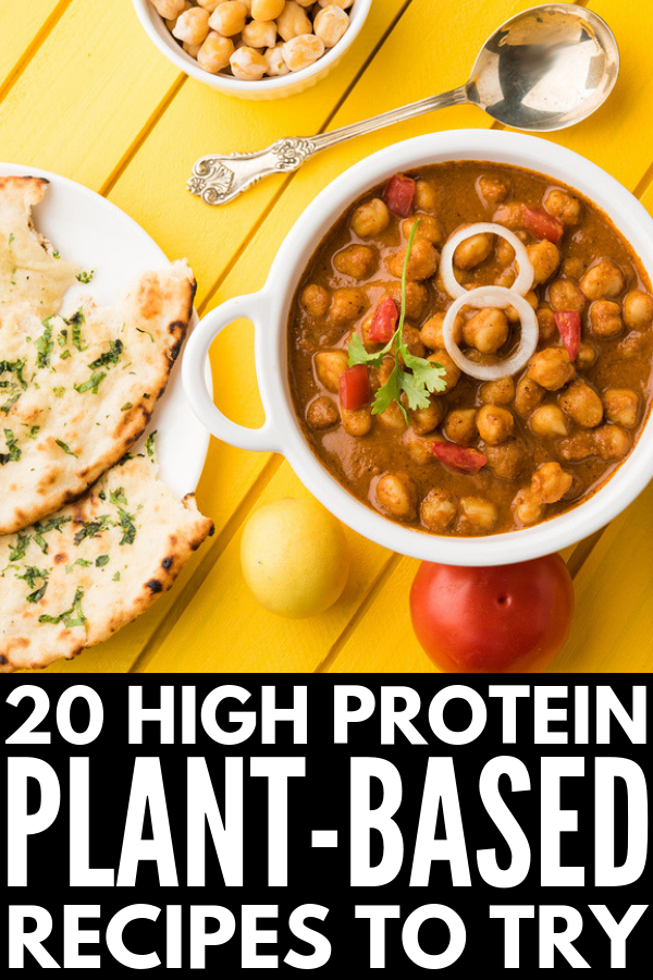 Plant Based Protein 20 High Protein Vegetarian Meals To