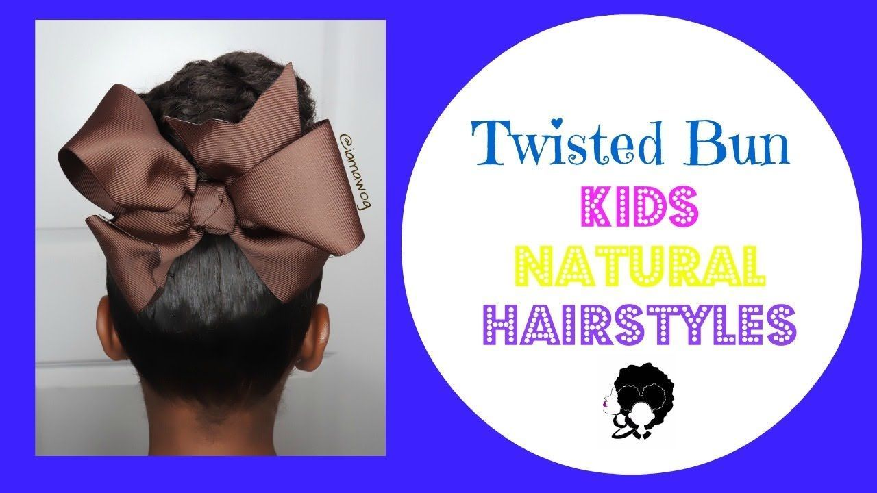 Quick and easy twisted bun kids natural hairstyle video via