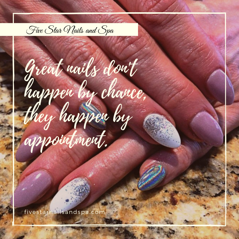Great Nails Don T Happen By Chance They Happen By Appointment Nails Shreveportnails Fivestarnailspa Star Nails And Spa Nail Spa Nails