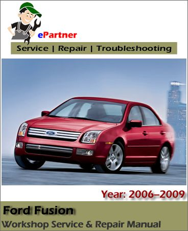 download ford fusion service repair manual 2006 2009 ford service rh pinterest com 2007 Ford Fusion Fuse Guide 2007 Ford Fusion Service Schedule