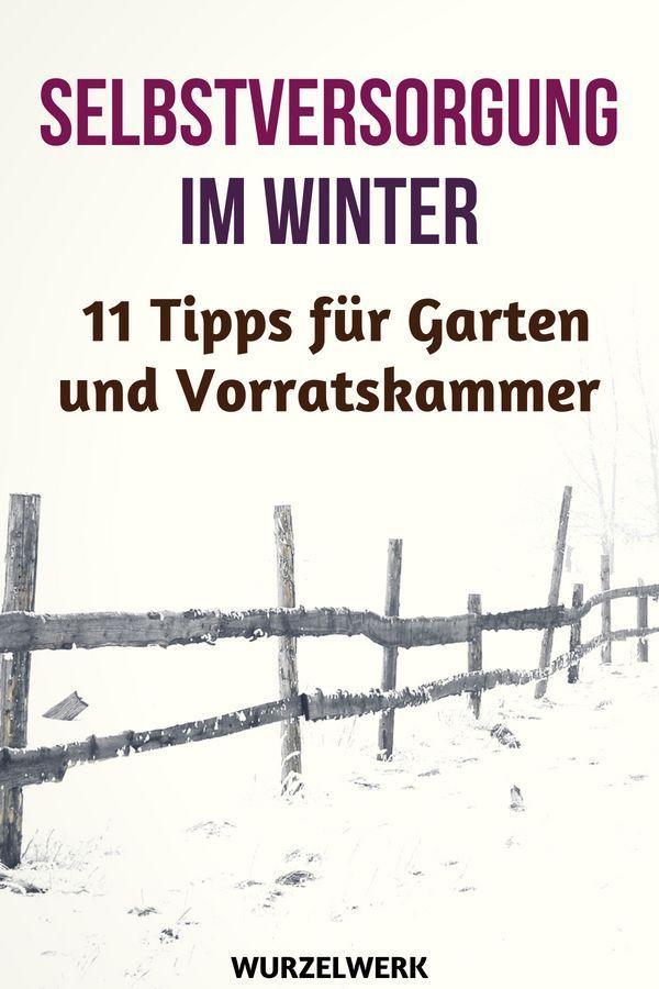 Selbstversorgung im Winter Den Sommer über frisches Obst und Gemüse anzubauen ist relativ einfach Aber wie schafft man es sich auch im Winter aus dem Garten m&o...