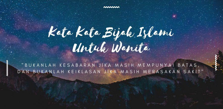 2019 Kata Kata Bijak Islami Singkat Kekinian Mutiara Motivasi