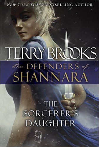The Sorcerer's Daughter: The Defenders of Shannara - Kindle edition by Terry Brooks. Literature & Fiction Kindle eBooks @ Amazon.com.