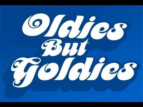 Those Oldies But Goodies Medley (An Hour of Non-Stop Oldies