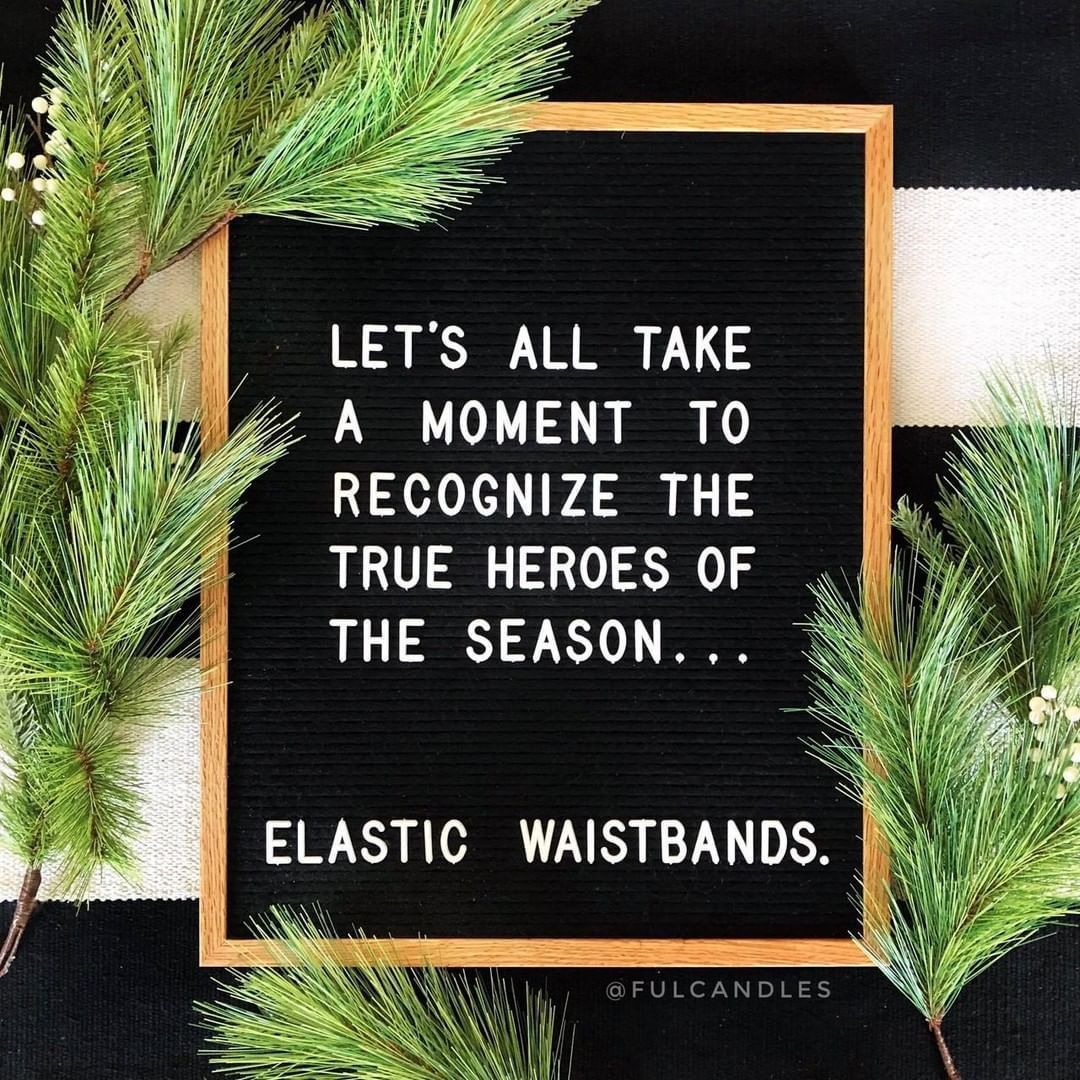 While Christmas Is The Season Of Giving And Spending Time With Loved Ones It S Also A Lot About Food You Re Sur Funny Words Message Board Quotes Funny Quotes