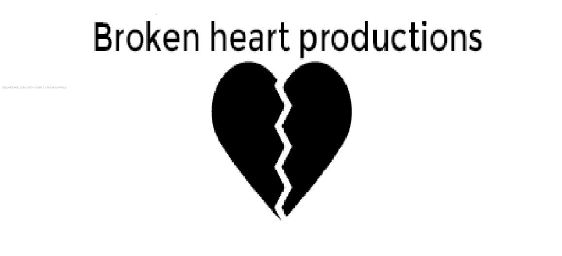 Broken Heart Productions Broken Heart Broken Heart