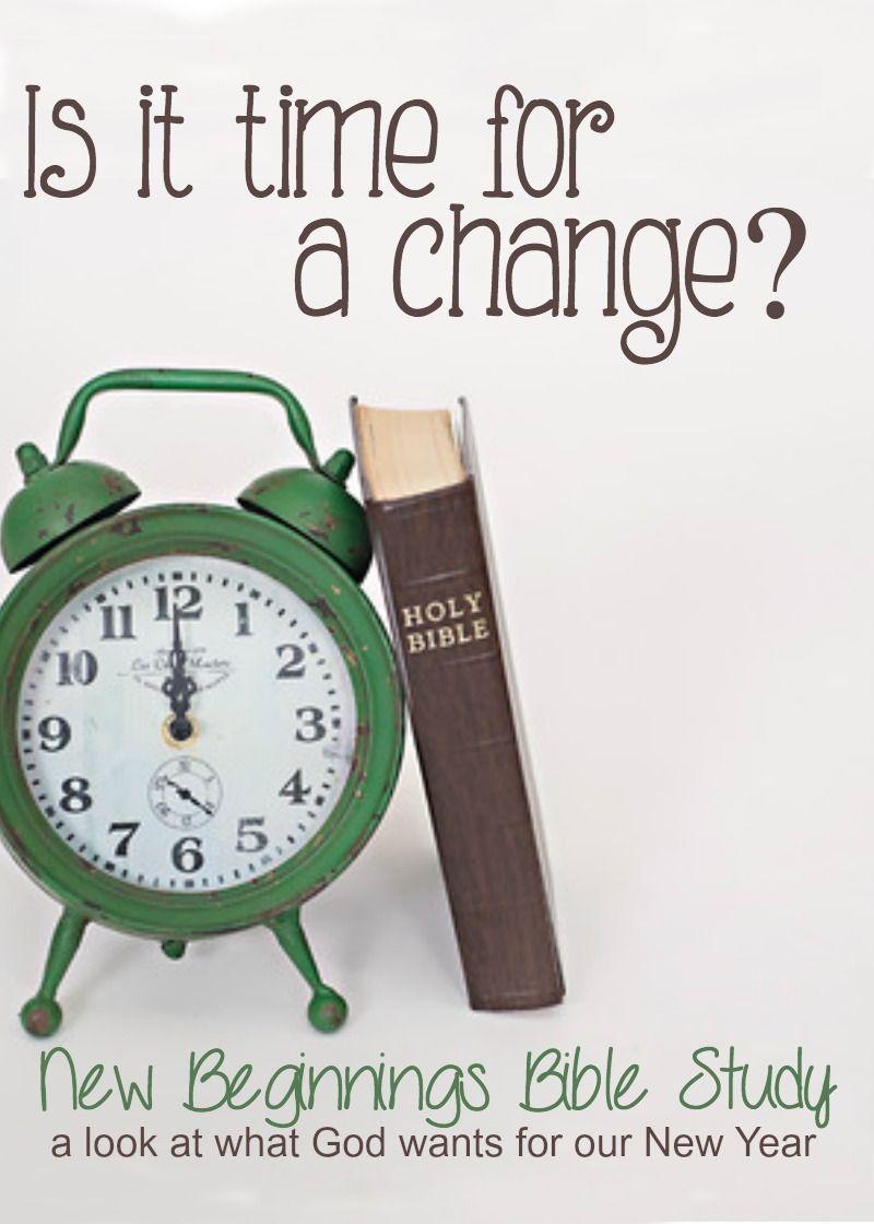 New Beginnings A Biblical Journey Toward Change Bible Study Bible Prayers Scripture Study
