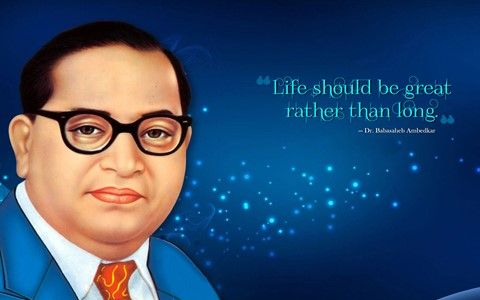Download Free Hd Wallpapers Of Dr Br Ambedkar Quotes And Sayings Wallpaper Quotes Free Hd Wallpapers Wish Quotes