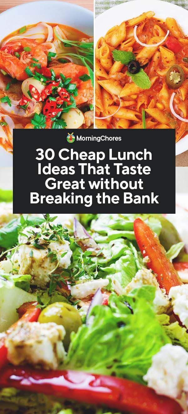 30 Cheap Lunch Ideas That Taste Great without Breaking the Bank images