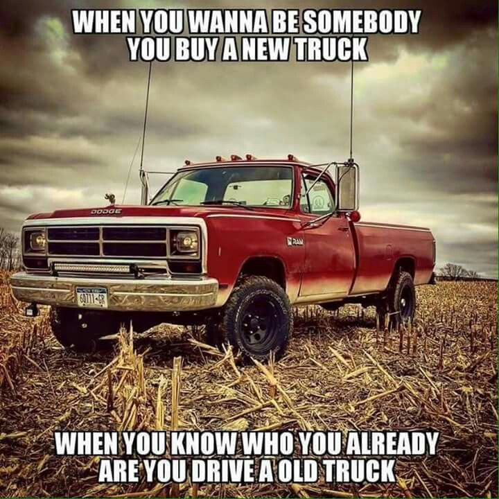 Real Truth With Images Truck Quotes Truck Memes Trucks