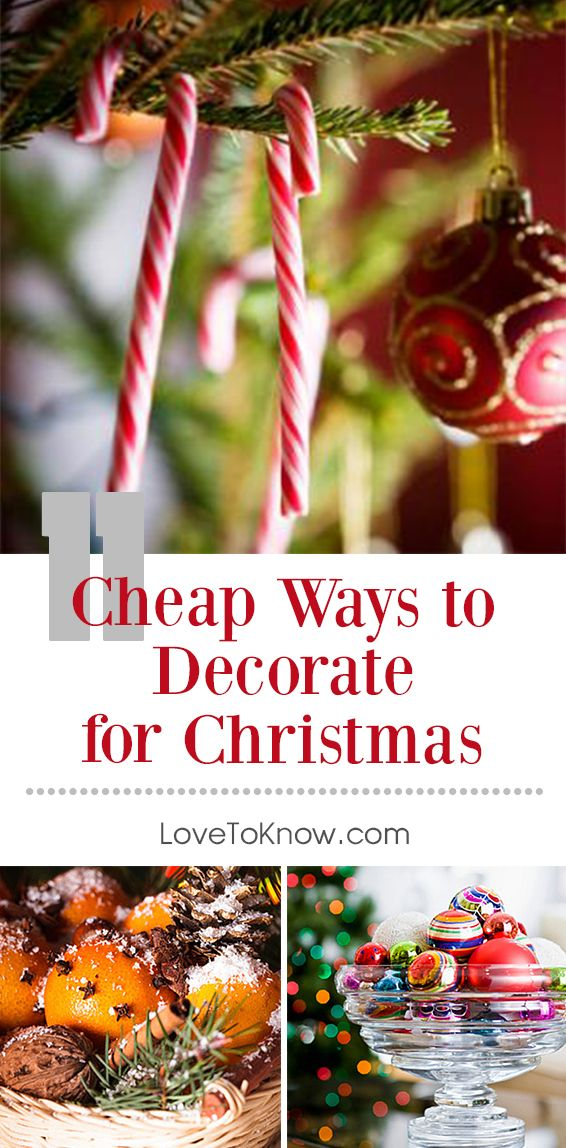 when youre on a tight budget decorating your home for christmas is challenging with a little creativity and ingenuity you can find inexpensive ways to