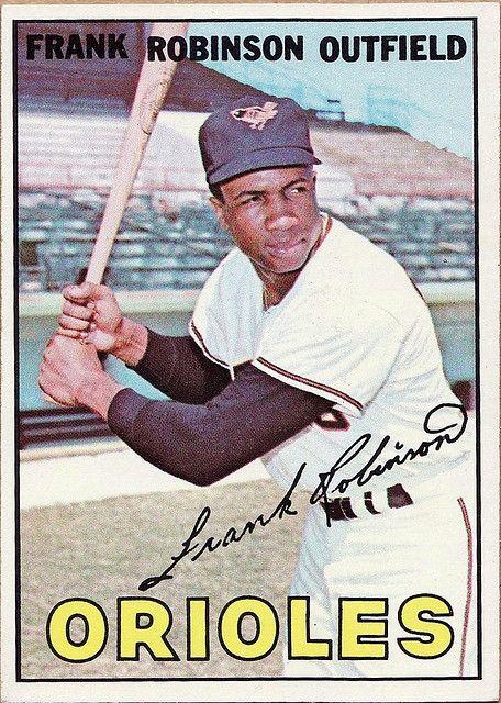 1967 Topps Frank Robinson Baltimore Orioles My Os