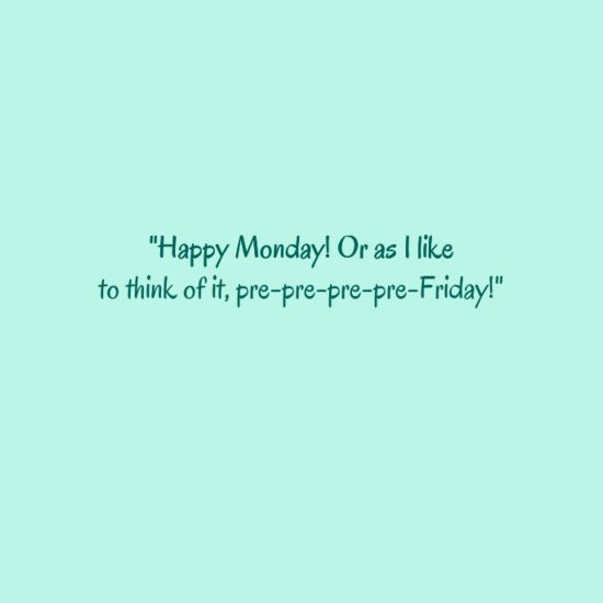 20 Best Monday quotes | Happy Monday quotes | Funny Monday quotes | Inspirational monday quotes |