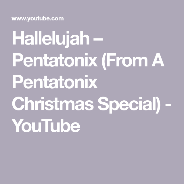 When Is The Pentatonix Christmas Special 2020 Hallelujah – Pentatonix (From A Pentatonix Christmas Special