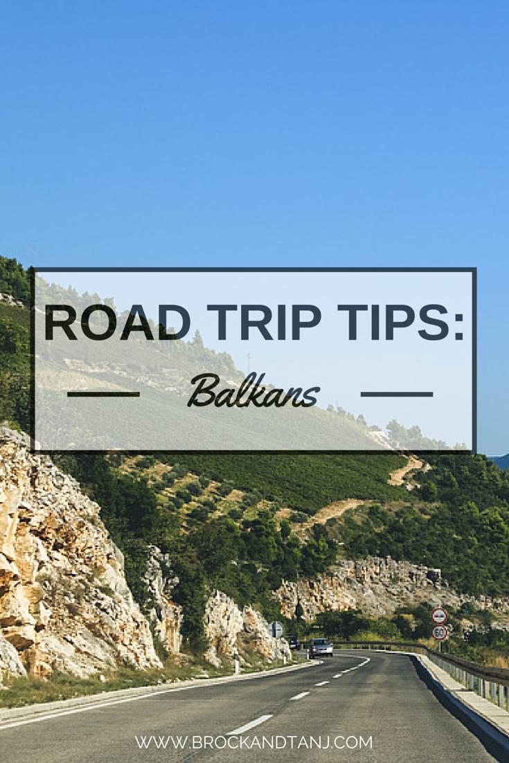 Travel Tips Balkanology 101 Driving Thru The Balkans Serbia Travel Europe Travel Balkans Travel