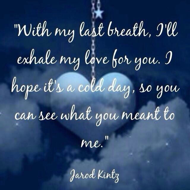 Forever Last My Will Quotes For You Love