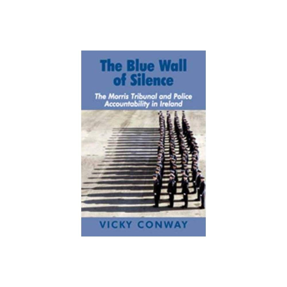 The Blue Wall Of Silence By Vicky Conway Hardcover Blue Walls
