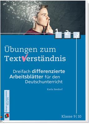 Übungen zum Textverständnis – Klasse 9/10 - Dreifach differenzierte ...