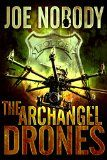 Free Kindle Book -  [Action & Adventure][Free] The Archangel Drones