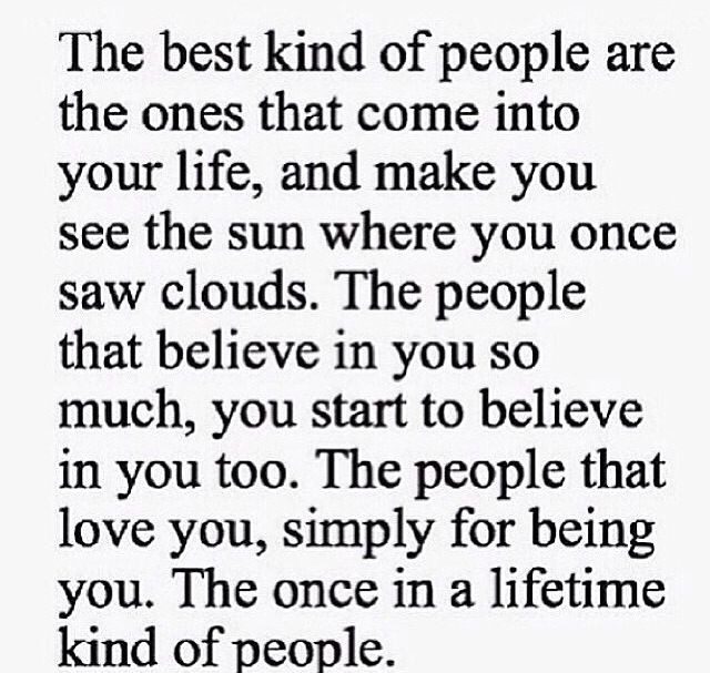 the once in a lifetime kind of peopld