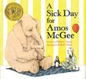 A Sick Day for Amos McGee by Philip C Stead (Illustrator Erin E. Stead)