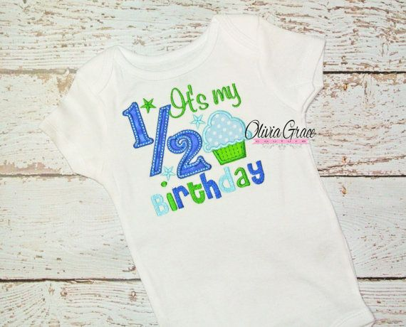 Boys Its My 1 2 Birthday Embroidered Applique Bodysuit Or Shirt For 6 Months Half Custom On Etsy 2100 Bethany Prewitt