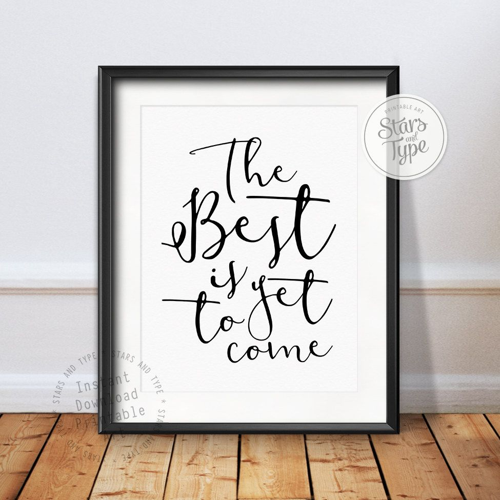 The Best Is Yet To Come Printable Wall Art Modern Black