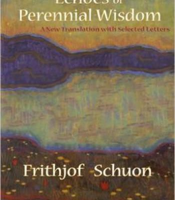 Echoes Of Perennial Wisdom A New Translation With Selected - letters in pdf