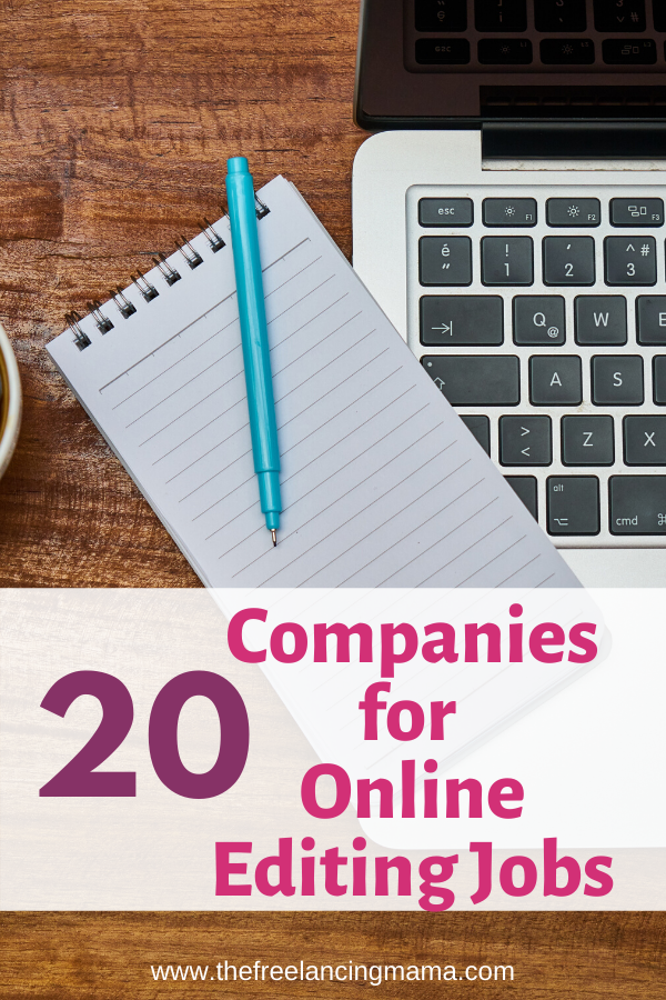 20 Companies For Online Editing Jobs The Freelancing Mama Editing Jobs Online Editing Jobs Proofreading Jobs