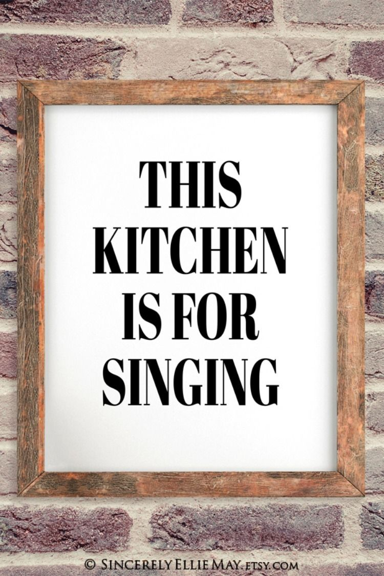 funny kitchen art this kitchen is for singing quote signs great as home wall decor on kitchen quotes printable id=81192