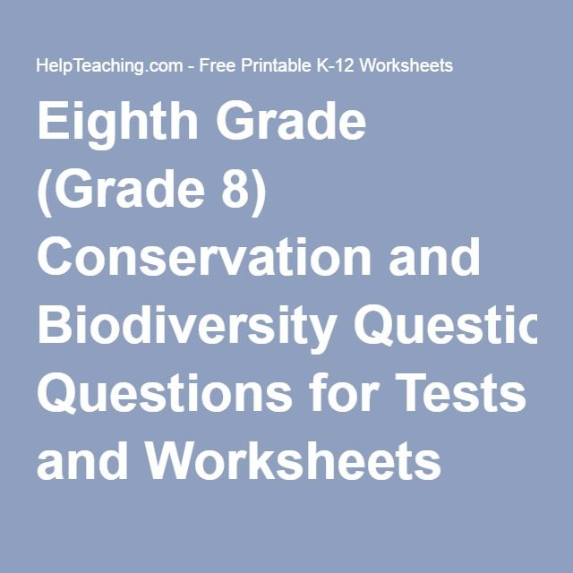 Eighth Grade (Grade 8) Conservation and Biodiversity Questions for ...