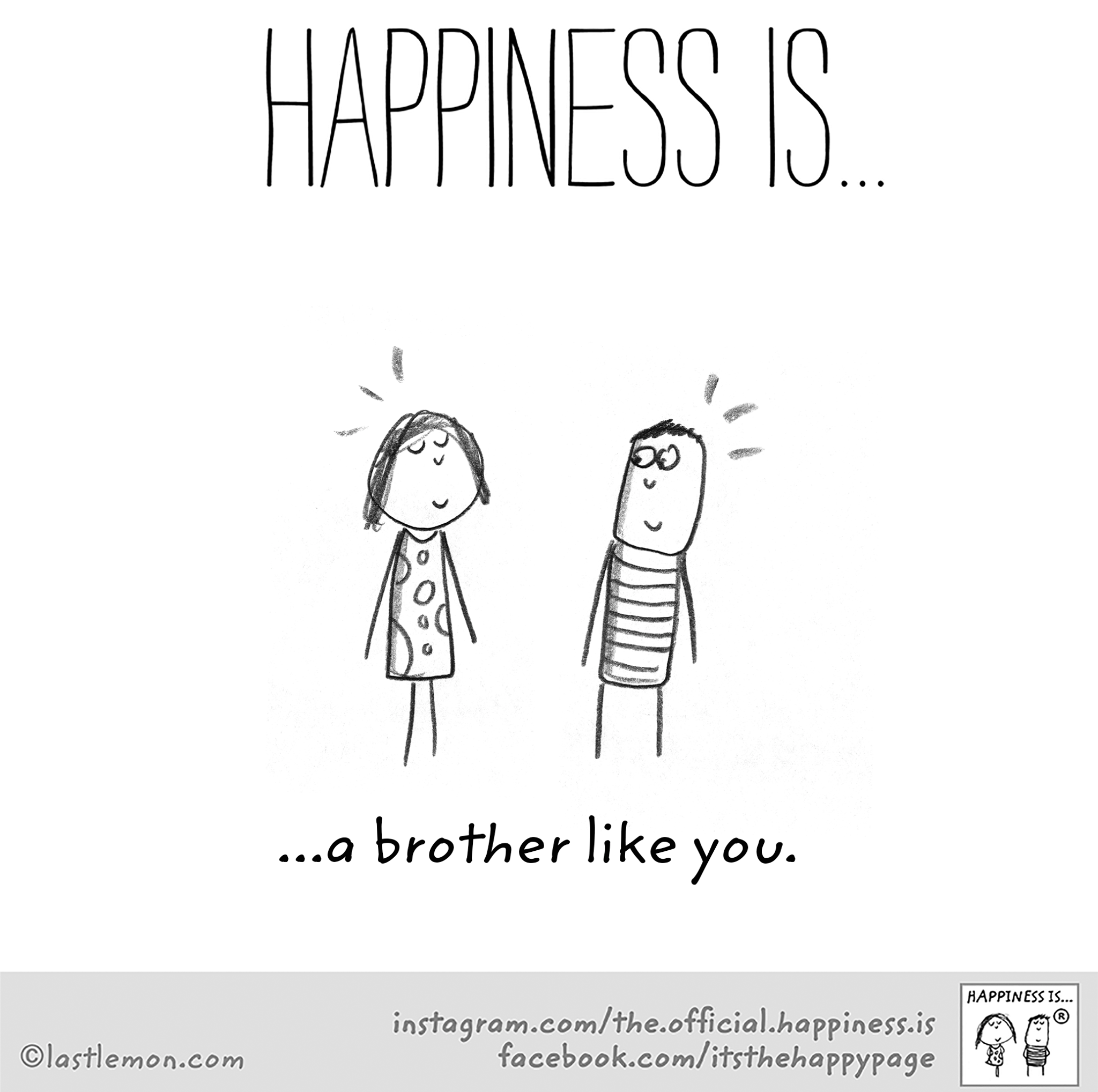 Happiness Is A Brother Like You Brother Sister Quotes Funny Sister Quotes Funny Funny Birthday Cards
