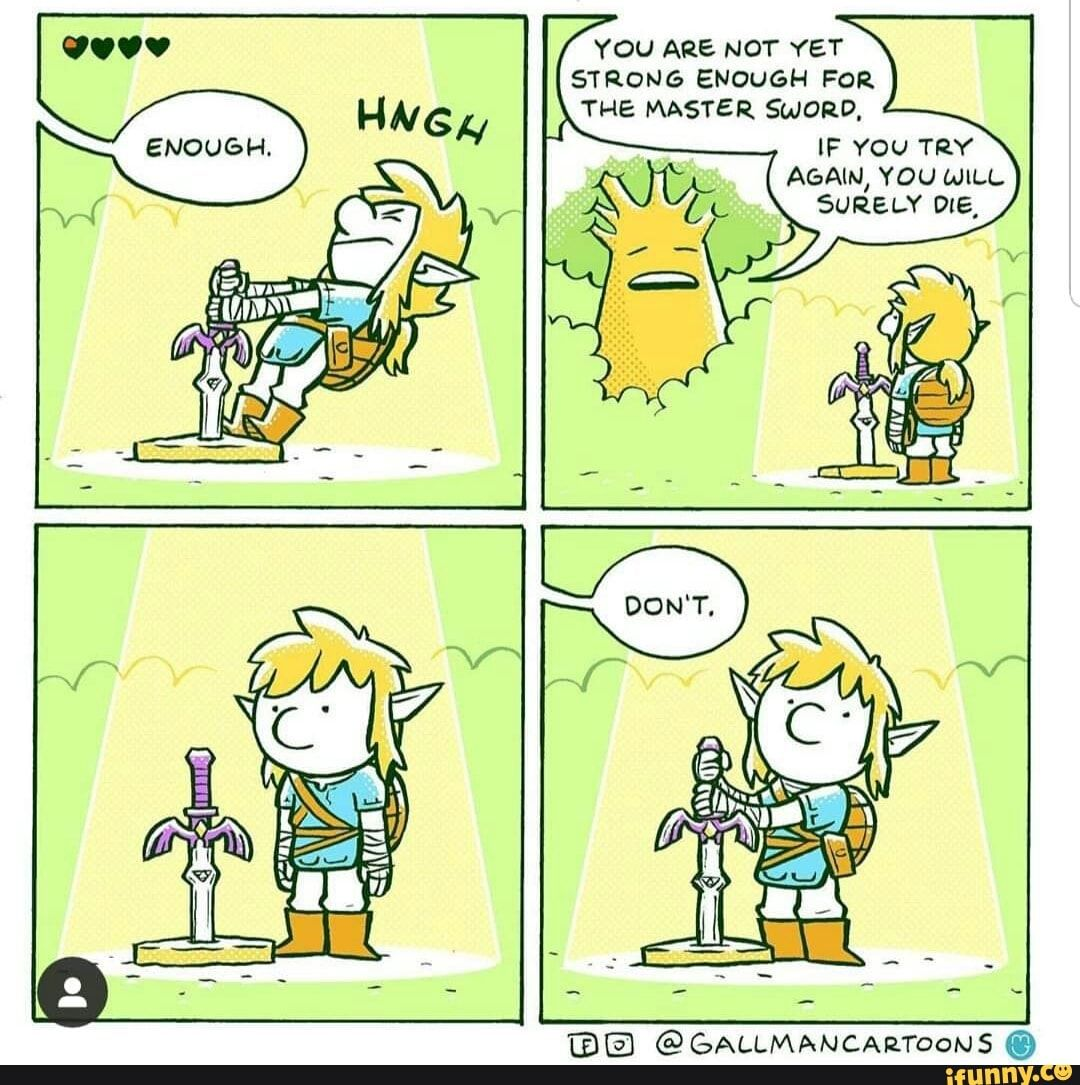 YOU ARE NOT YET STRONG ENOUGH FOR iFunny ) Legend of