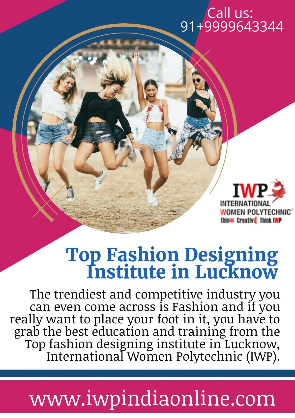 If You Are Looking For Fashion Designing Courses In Lucknow Then Connect With Iwp Iw Fashion Designing Institute Fashion Designing Course Fashion Design World