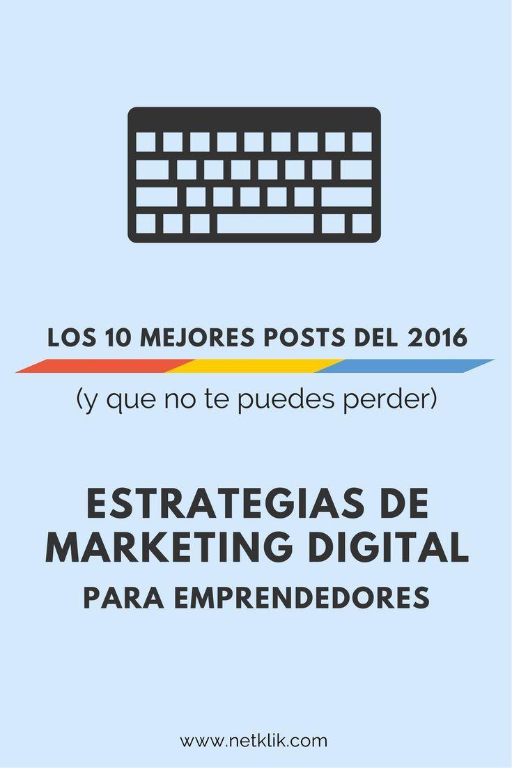 No te puedes perder esta gua sobre estrategias de marketing digital para emprendedores, incluye recomendaciones, lecciones y errores que debes de evitar y lo mejor del 2016