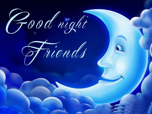 Good Night Greetings For Friend Best Top Ten Wishes E Cards Hf