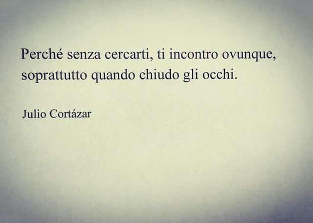 Soprattutto Ad Occhi Chiusi Link Love Quotes Love Life Quotes E