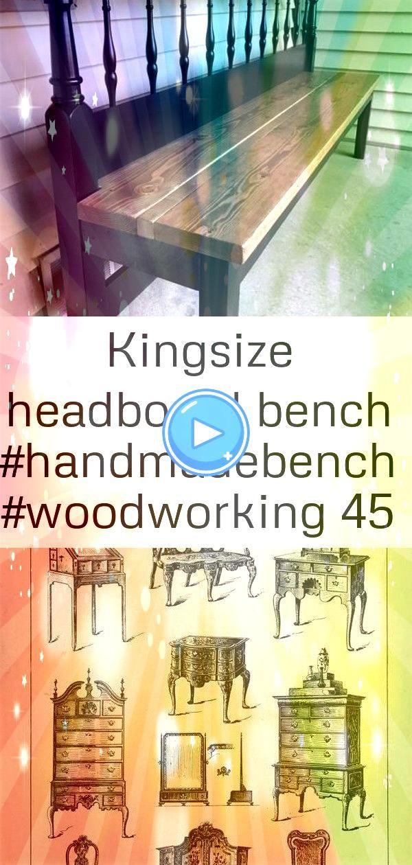 headboard bench 45 Kingsize Headboard Bench Vintage Interior design Sketch English Queen Anne Furniture Designs Large 1904 Altes Küchenbuffet neu streichenKingsize H...