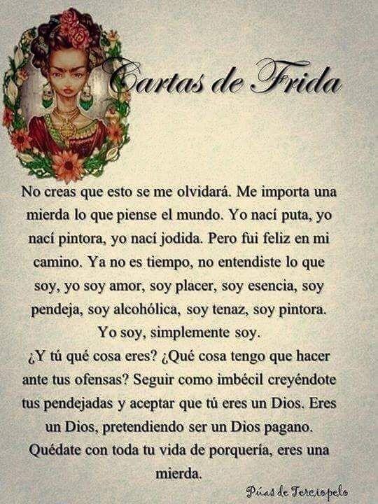 Cartas De Frida Kahlo Cartas De Frida Kahlo Frase De Frida Kahlo Frases De Frida