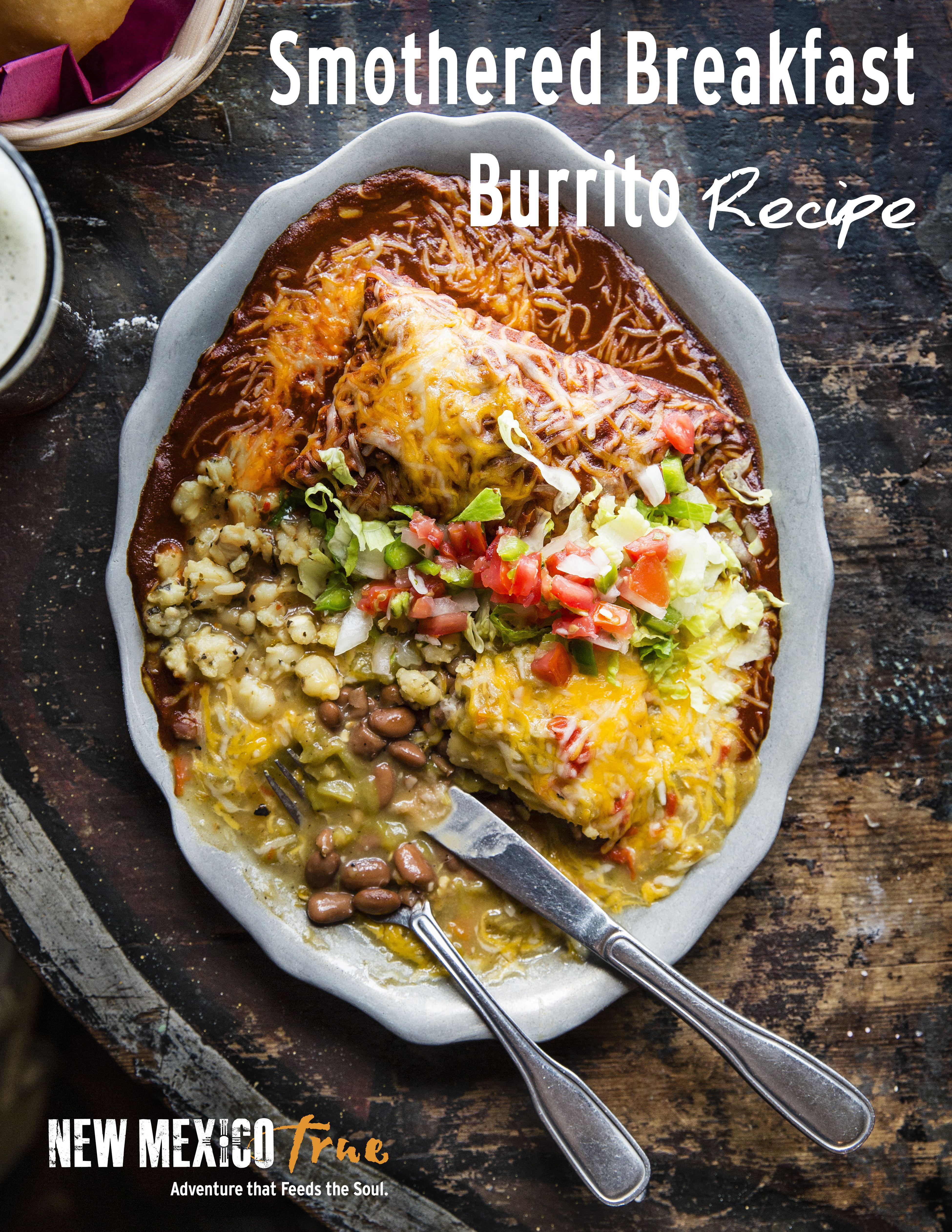 Must Try Smothered Breakfast Burrito Recipe Once You Try It Smothered In Green Chile Sauce No Burrito Mexican Food Recipes Recipes Breakfast Burritos Recipe