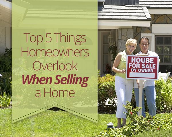 Top 5 Things People Overlook When Selling A Home Homes Com Selling House Home Buying Home Selling Tips